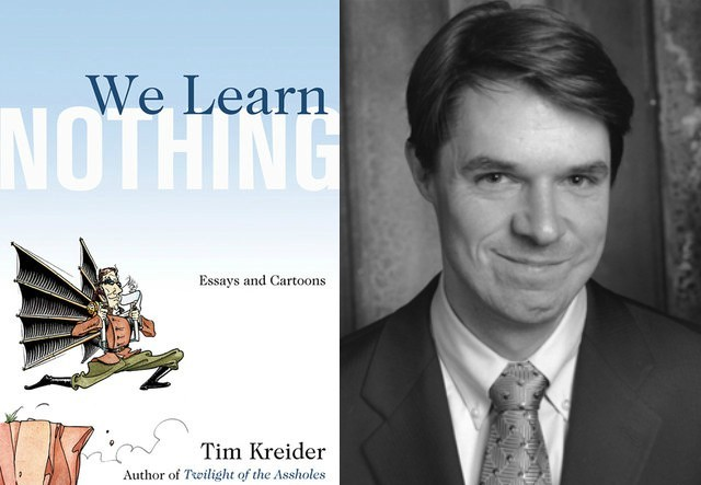 we learn nothing essays and cartoons Click to read more about we learn nothing: essays and cartoons by tim kreider librarything is a cataloging and social networking site for booklovers.